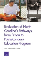 Evaluation of North Carolina's Pathways from Prison to Postsecondary Education Program