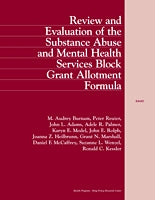 Review and Evaluation of the Substance Abuse and Mental Health Services Block Grant Allotment Formula