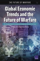 Global Economic Trends and the Future of Warfare: The Changing Global Environment and Its Implications for the U.S. Air Force