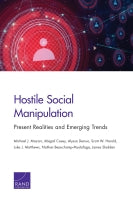 Hostile Social Manipulation: Present Realities and Emerging Trends