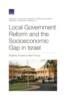 Local Government Reform and the Socioeconomic Gap in Israel: Building Toward a New Future