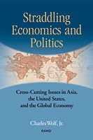 Straddling Economics and Politics: Cross-Cutting Issues in Asia, the United States, and the Global Economy