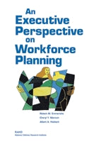 An Executive Perspective on Workforce Planning