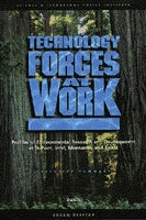 Technology Forces at Work: Profiles of Environmental Research and Development at DuPont, Intel, Monsanto, and Xerox