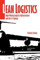 Lean Logistics: High-Velocity Logistics Infrastructure and the C-5 Galaxy