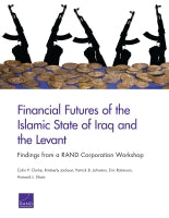 Financial Futures of the Islamic State of Iraq and the Levant: Findings from a RAND Corporation Workshop