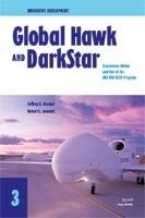 Innovative Development: Global Hawk and DarkStar - Transitions Within and Out of the HAE UAV ACTD Program