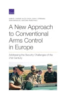 A New Approach to Conventional Arms Control in Europe: Addressing the Security Challenges of the 21st Century