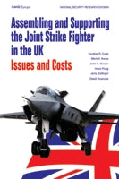 Assembling and Supporting the Joint Strike Fighter in the UK: Issues and Costs
