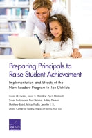 Preparing Principals to Raise Student Achievement: Implementation and Effects of the New Leaders Program in Ten Districts