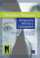 Hidden Heroes: America's Military Caregivers