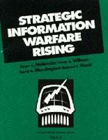 Strategic Information Warfare Rising