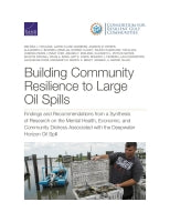 Building Community Resilience to Large Oil Spills: Findings and Recommendations from a Synthesis of Research on the Mental Health, Economic, and Community Distress Associated with the Deepwater Horizon Oil Spill
