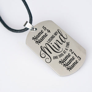 Losing My Mind Dogtag Personalized Necklace - Jasper Go Fetch