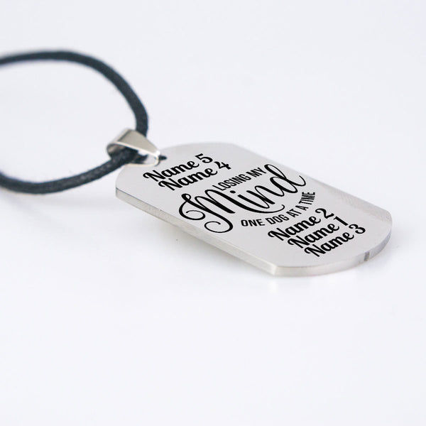 Losing My Mind Dogtag Necklace