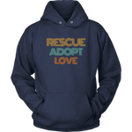 Load image into Gallery viewer, Rescue Adopt Love Hoodie - Jasper Go Fetch