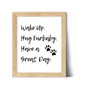 Wake Up Hug Furbaby FREE Download