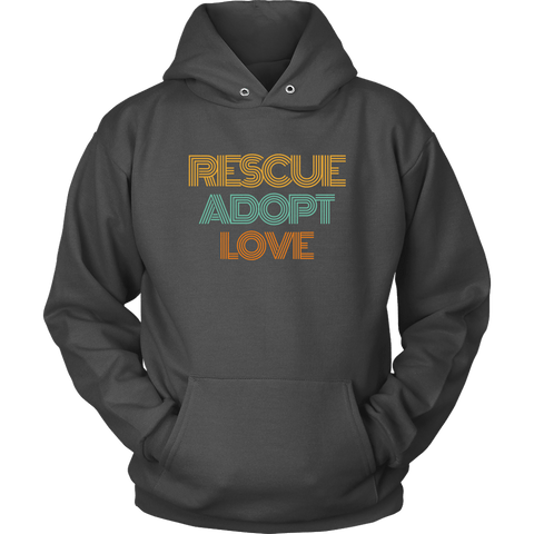 Rescue Adopt Love Hoodie