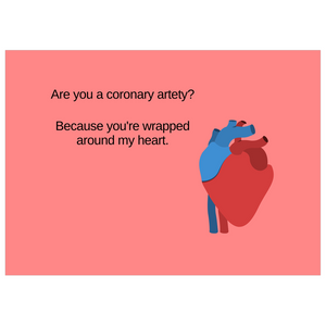 Are You A Coronary Artery? Valentine's Cards
