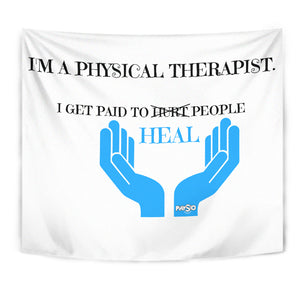 I Get Paid To Heal People Tapestry