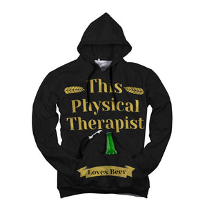This Physical Therapist Loves Beer (Beer Hoodie)