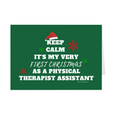 Keep Calm It's My Very First Christmas As a PTA Folded Cards - Physio Memes