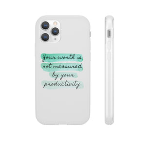 Your Worth is Not Measured By Your Productivity Flexi Phone Case