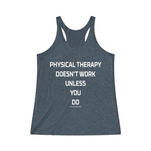 PT Doesn't Work Unless You Do Racerback Tank
