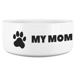 My Mom Is A Physical Therapist Dog Bowl