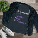 T-Shirt Dominate LIFE Women's Triblend Shirt - Physio Memes