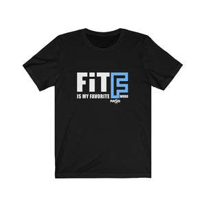 "FIT Is My Favorite ""F"" Word"