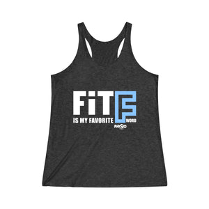 "FIT Is My Favorite ""F"" Word Racerback Tank"