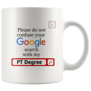 Physical Therapy Degree Mug