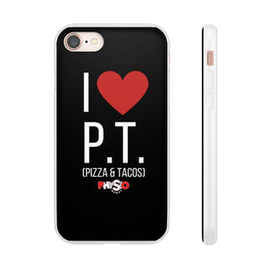 I Love Pizza and Tacos Flexi Phone Cases