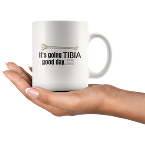 It's Going Tibia Good Day Mug
