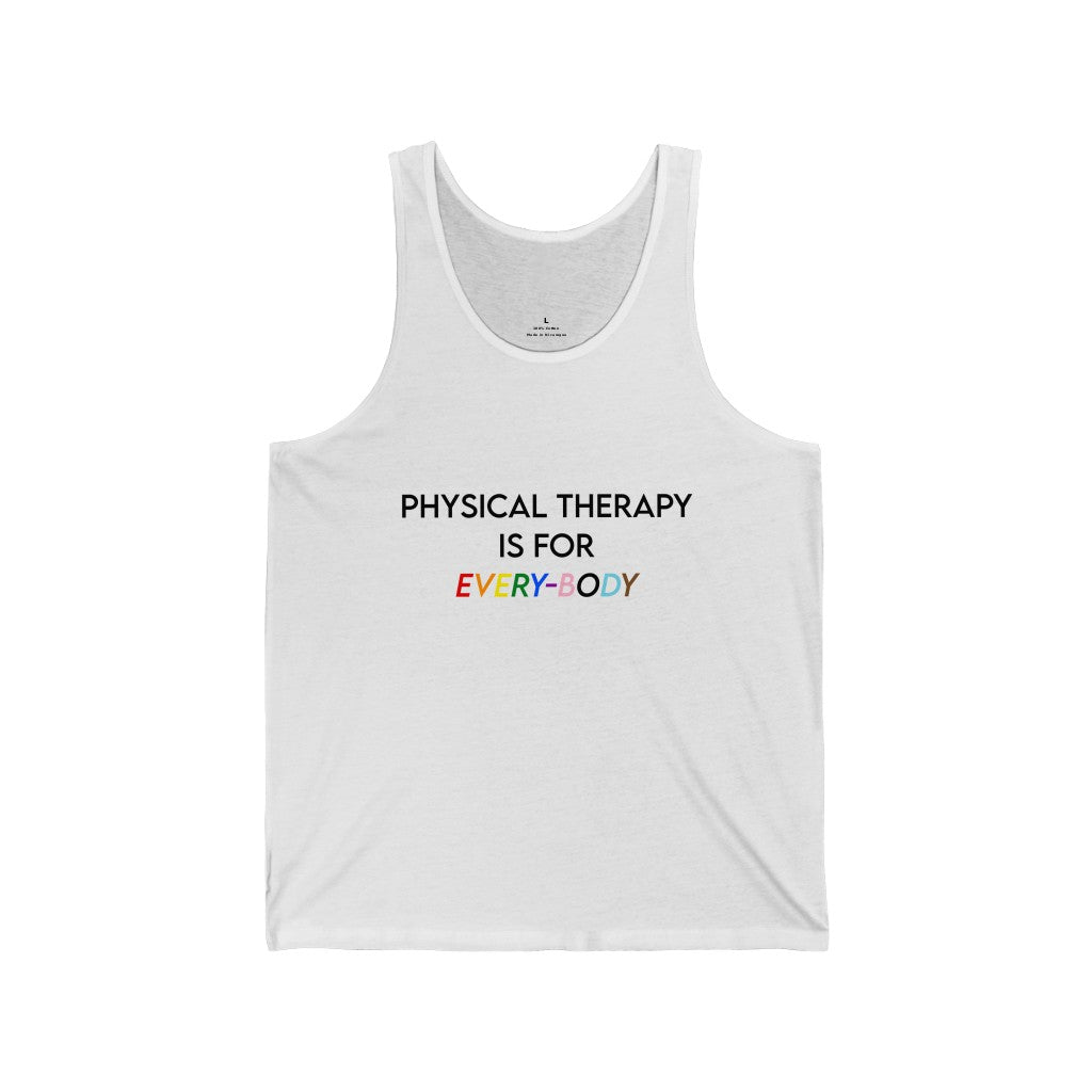 Tank Top Physical Therapy is for Every-Body Men's Tank - Physio Memes