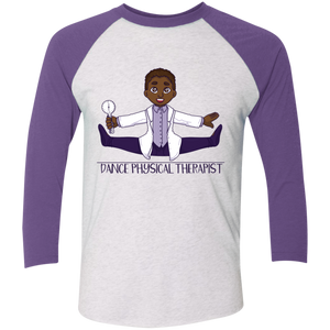 Dance Physical Therapist 3/4 Sleeve (male)