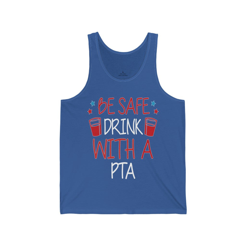 Tank Top Be Safe Drink with A PTA Men's Tank - Physio Memes