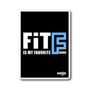 "Fit is my Favorite ""F"" Word Sticker"