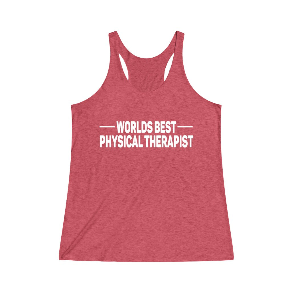 Tank Top World's Best Physical Therapist Racerback Tank - Physio Memes