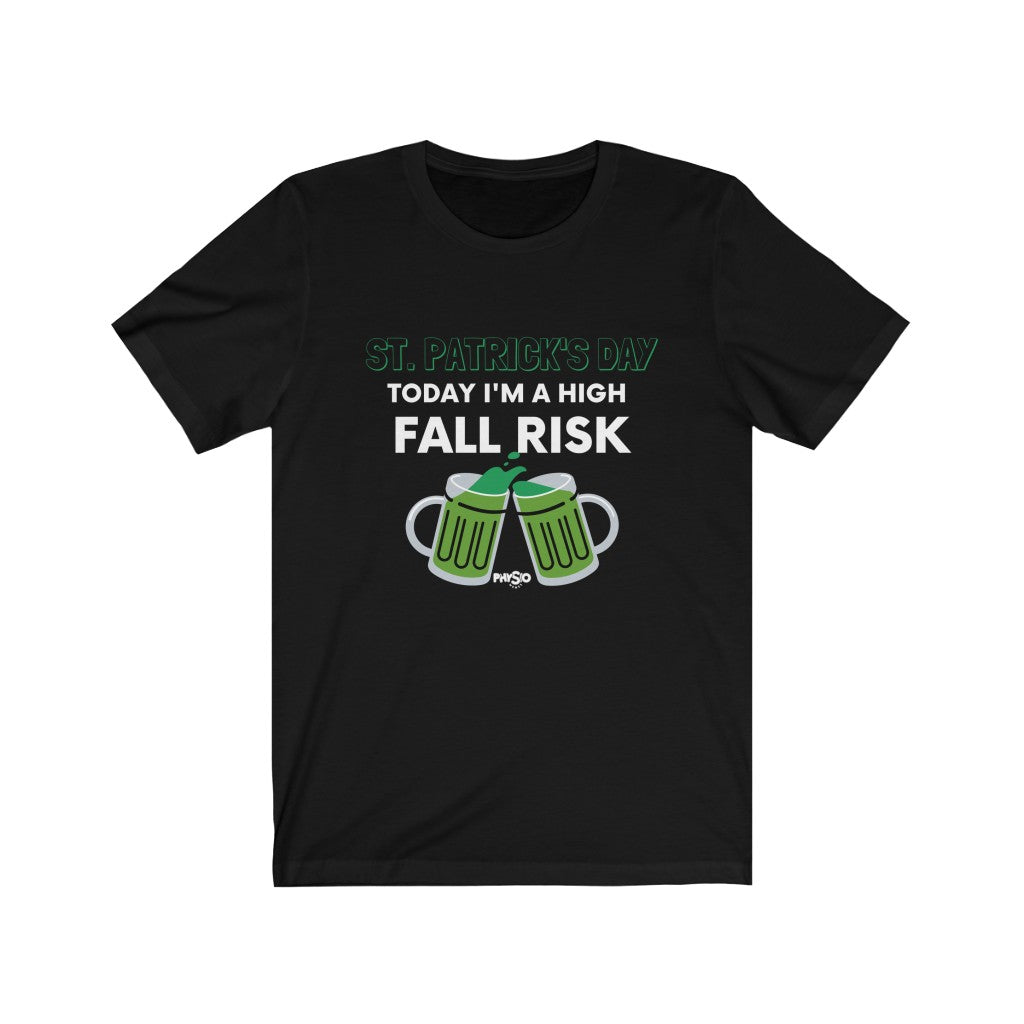 T-Shirt St. Patrick's Day: High Fall Risk - Physio Memes