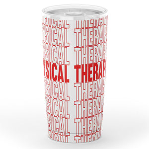 Physical Therapy (Red) Tumbler