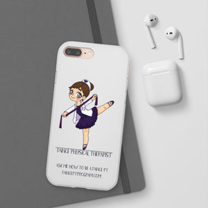 Dance Physical Therapist Flexi Phone Cases