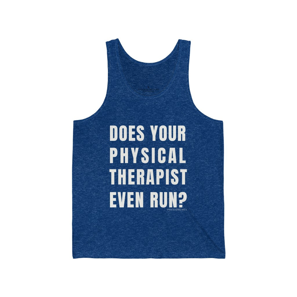 Tank Top Does Your Physical Therapist Even Run? Men's Tank - Physio Memes