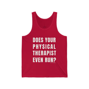 Does Your Physical Therapist Even Run? Men's Tank
