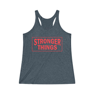 Stronger Things Racerback Tank