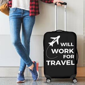 Will Work For Travel Luggage Covers