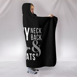 My Neck My Back Hooded Blanket