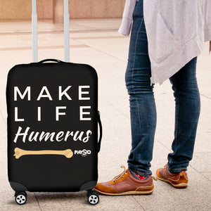 Make Life Humerus Luggage Covers