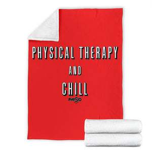 Physical Therapy and Chill Blanket